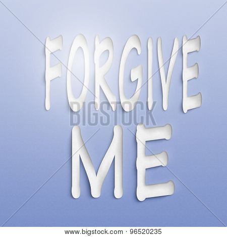 text on the wall or paper, forgive me