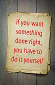 """English proverb: """"If you want something done right, you have to do it yourself"""". 50 most important English proverbs series poster"""