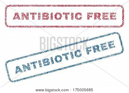 Antibiotic Free text textile seal stamp watermarks. Blue, red fabric vectorized texture. Vector caption inside rounded rectangular shape. Rubber emblem with fiber textile structure.