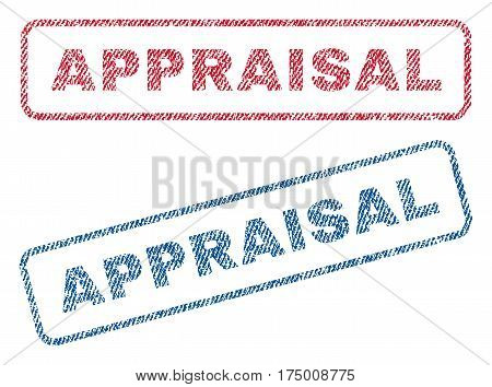 Appraisal text textile seal stamp watermarks. Blue, red fabric vectorized texture. Vector caption inside rounded rectangular banner. Rubber sign with fiber textile structure.
