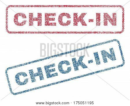Check-In text textile seal stamp watermarks. Blue red fabric vectorized texture. Vector tag inside rounded rectangular shape. Rubber sign with fiber textile structure.
