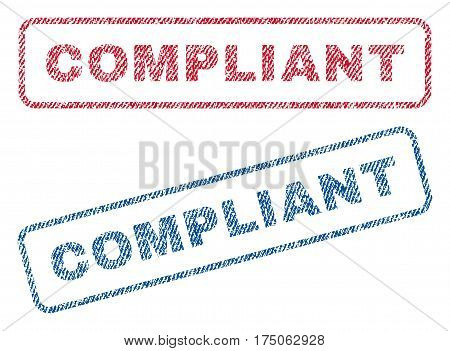 Compliant text textile seal stamp watermarks. Blue red fabric vectorized texture. Vector caption inside rounded rectangular banner. Rubber sign with fiber textile structure.