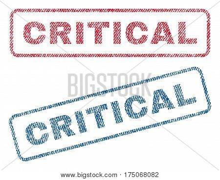 Critical text textile seal stamp watermarks. Blue red fabric vectorized texture. Vector caption inside rounded rectangular shape. Rubber emblem with fiber textile structure.