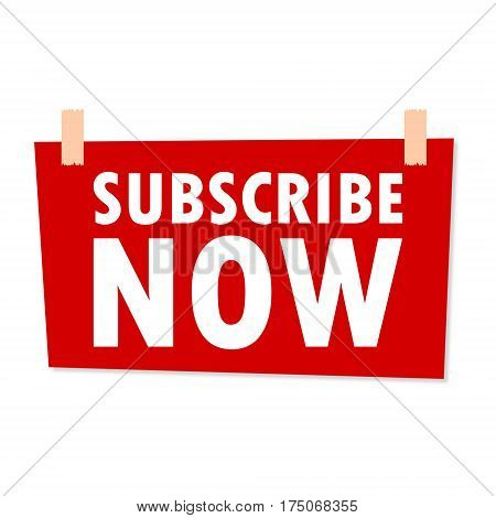 Subscribe Now Sign - illustration on white background