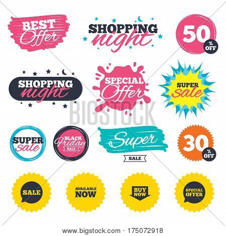 Sale shopping banners. Special offer splash. Sale icons. Special offer speech bubbles symbols. Buy now arrow shopping signs. Available now. Web badges and stickers. Best offer. Vector
