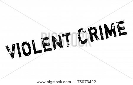 Violent Crime rubber stamp. Grunge design with dust scratches. Effects can be easily removed for a clean, crisp look. Color is easily changed.