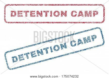 Detention Camp text textile seal stamp watermarks. Blue, red fabric vectorized texture. Vector caption inside rounded rectangular banner. Rubber emblem with fiber textile structure.