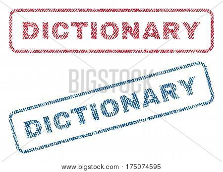 Dictionary text textile seal stamp watermarks. Blue, red fabric vectorized texture. Vector tag inside rounded rectangular shape. Rubber sign with fiber textile structure.