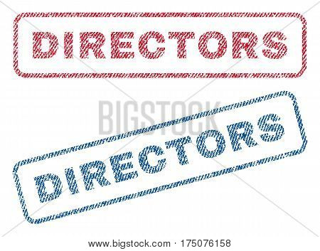 Directors text textile seal stamp watermarks. Blue, red fabric vectorized texture. Vector caption inside rounded rectangular banner. Rubber sticker with fiber textile structure.