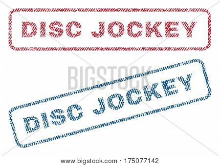 Disc Jockey text textile seal stamp watermarks. Blue, red fabric vectorized texture. Vector caption inside rounded rectangular shape. Rubber sticker with fiber textile structure.