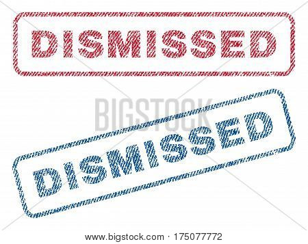 Dismissed text textile seal stamp watermarks. Blue, red fabric vectorized texture. Vector tag inside rounded rectangular shape. Rubber sticker with fiber textile structure.