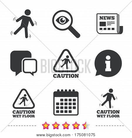 Caution wet floor icons. Human falling triangle symbol. Slippery surface sign. Newspaper, information and calendar icons. Investigate magnifier, chat symbol. Vector