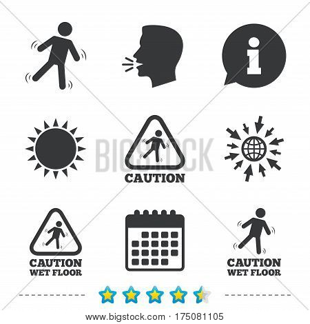 Caution wet floor icons. Human falling triangle symbol. Slippery surface sign. Information, go to web and calendar icons. Sun and loud speak symbol. Vector