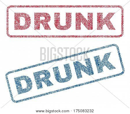 Drunk text textile seal stamp watermarks. Blue, red fabric vectorized texture. Vector tag inside rounded rectangular banner. Rubber sticker with fiber textile structure.
