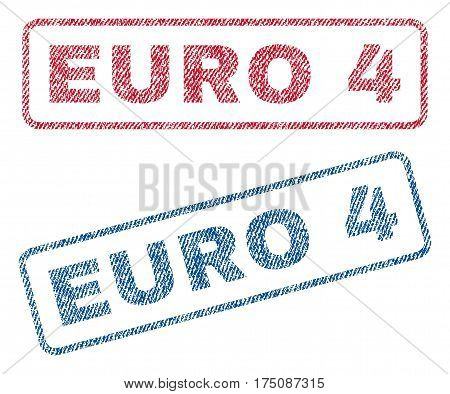 Euro 4 text textile seal stamp watermarks. Blue, red fabric vectorized texture. Vector caption inside rounded rectangular shape. Rubber sticker with fiber textile structure.