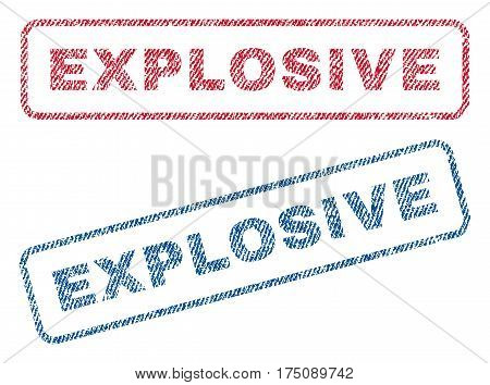 Explosive text textile seal stamp watermarks. Blue, red fabric vectorized texture. Vector tag inside rounded rectangular shape. Rubber sign with fiber textile structure.