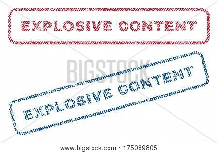 Explosive Content text textile seal stamp watermarks. Blue, red fabric vectorized texture. Vector tag inside rounded rectangular shape. Rubber emblem with fiber textile structure.