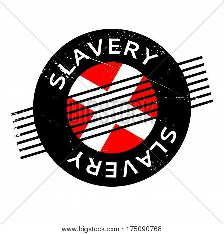 Slavery rubber stamp. Grunge design with dust scratches. Effects can be easily removed for a clean, crisp look. Color is easily changed.