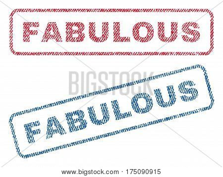 Fabulous text textile seal stamp watermarks. Blue, red fabric vectorized texture. Vector tag inside rounded rectangular shape. Rubber sticker with fiber textile structure.