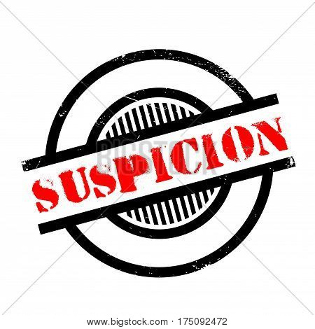 Suspicion rubber stamp. Grunge design with dust scratches. Effects can be easily removed for a clean, crisp look. Color is easily changed.