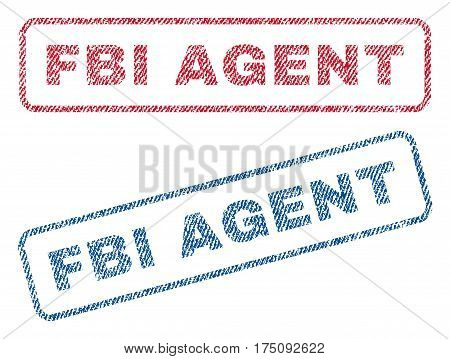 FBI Agent text textile seal stamp watermarks. Blue, red fabric vectorized texture. Vector caption inside rounded rectangular banner. Rubber sign with fiber textile structure.