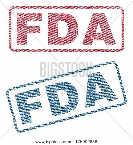 FDA text textile seal stamp watermarks. Blue, red fabric vectorized texture. Vector caption inside rounded rectangular shape. Rubber sticker with fiber textile structure.