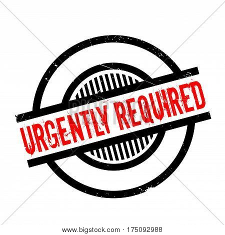 Urgently Required rubber stamp. Grunge design with dust scratches. Effects can be easily removed for a clean, crisp look. Color is easily changed.