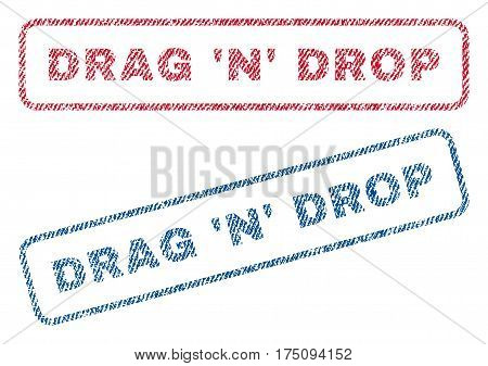 Drag 'N' Drop text textile seal stamp watermarks. Blue, red fabric vectorized texture. Vector tag inside rounded rectangular shape. Rubber emblem with fiber textile structure.