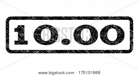 10.00 watermark stamp. Text tag inside rounded rectangle with grunge design style. Rubber seal stamp with scratched texture. Vector black ink imprint on a white background.
