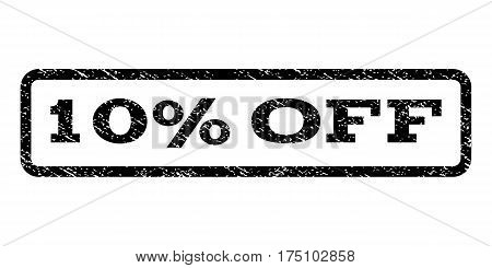 10 Percent Off watermark stamp. Text caption inside rounded rectangle frame with grunge design style. Rubber seal stamp with dirty texture. Vector black ink imprint on a white background.