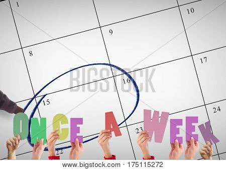 Digitally composite image of hands holding word Once A Week against calendar