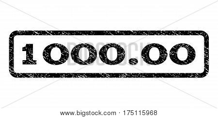 1000.00 watermark stamp. Text caption inside rounded rectangle frame with grunge design style. Rubber seal stamp with unclean texture. Vector black ink imprint on a white background.