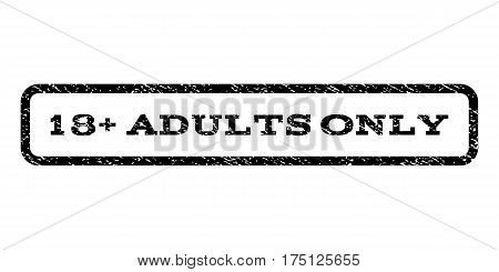 18 Plus Adults Only watermark stamp. Text caption inside rounded rectangle with grunge design style. Rubber seal stamp with unclean texture. Vector black ink imprint on a white background.