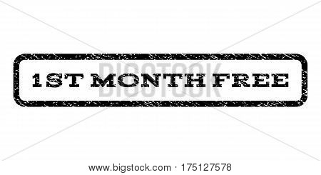 1st Month Free watermark stamp. Text tag inside rounded rectangle with grunge design style. Rubber seal stamp with dirty texture. Vector black ink imprint on a white background.