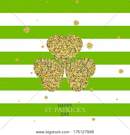 St. Patrick's Day symbol. Creative shamrock leaf for Irish holiday celebration. Gold clover made of sparkling confetti on stripped white and green background. Card template. Vector illustration.