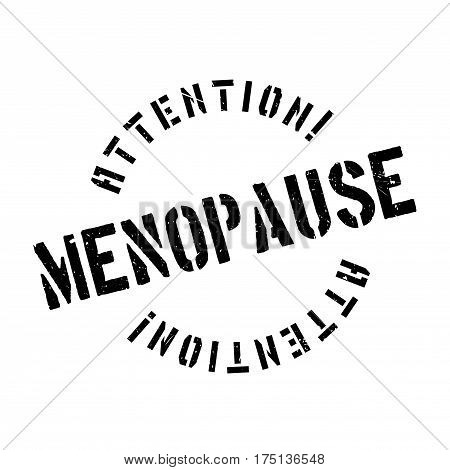 Menopause rubber stamp. Grunge design with dust scratches. Effects can be easily removed for a clean, crisp look. Color is easily changed.