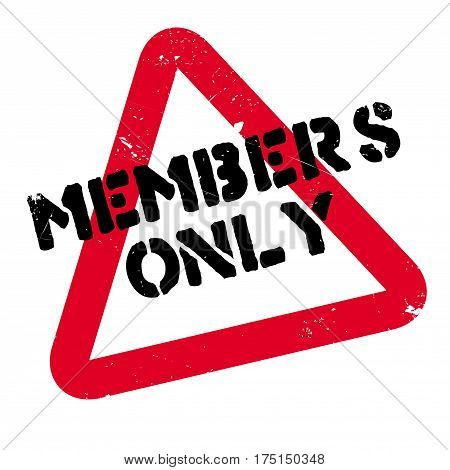 Members Only rubber stamp. Grunge design with dust scratches. Effects can be easily removed for a clean, crisp look. Color is easily changed.