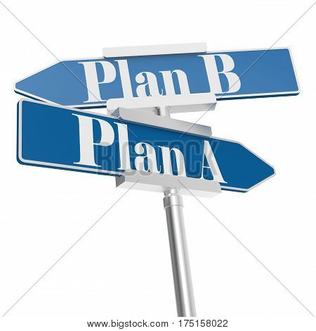 Plan A And Plan B Signs