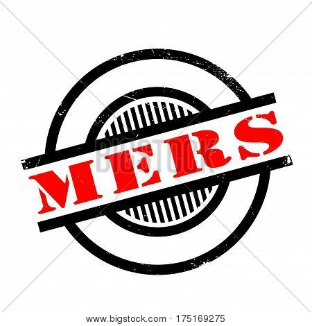 Mers Middle East Respiratory Syndrome rubber stamp. Grunge design with dust scratches. Effects can be easily removed for a clean, crisp look. Color is easily changed.