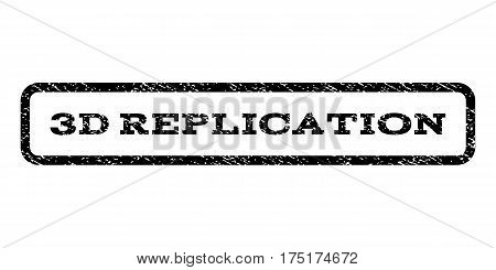 3D Replication watermark stamp. Text tag inside rounded rectangle with grunge design style. Rubber seal stamp with unclean texture. Vector black ink imprint on a white background.