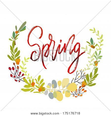 Spring postcard. Modern brush ink handwritten lettering calligraphy with floral wreath, spring summer yellow flowers branches and leaves. Decorative floral round frame Vector illustration stock vector
