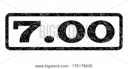 7.00 watermark stamp. Text tag inside rounded rectangle with grunge design style. Rubber seal stamp with dust texture. Vector black ink imprint on a white background.