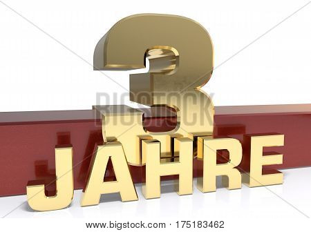 Golden digit three and the word of the year. Translated from the German - years.3D illustration