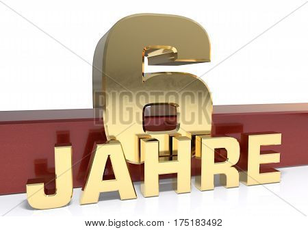 Golden digit six and the word of the year. Translated from the German - years.3D illustration