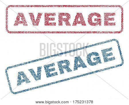Average text textile seal stamp watermarks. Blue, red fabric vectorized texture. Vector tag inside rounded rectangular shape. Rubber emblem with fiber textile structure.