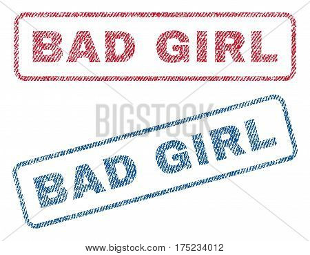 Bad Girl text textile seal stamp watermarks. Blue, red fabric vectorized texture. Vector caption inside rounded rectangular banner. Rubber sticker with fiber textile structure.