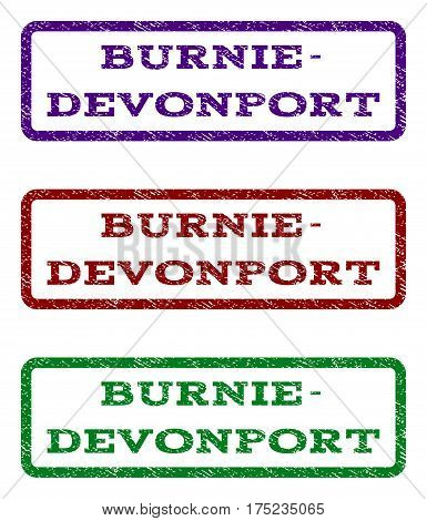 Burnie-Devonport watermark stamp. Text caption inside rounded rectangle with grunge design style. Vector variants are indigo blue, red, green ink colors. Rubber seal stamp with dirty texture.