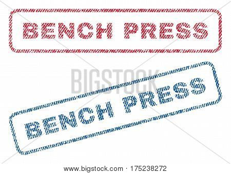 Bench Press text textile seal stamp watermarks. Blue, red fabric vectorized texture. Vector tag inside rounded rectangular banner. Rubber sign with fiber textile structure.