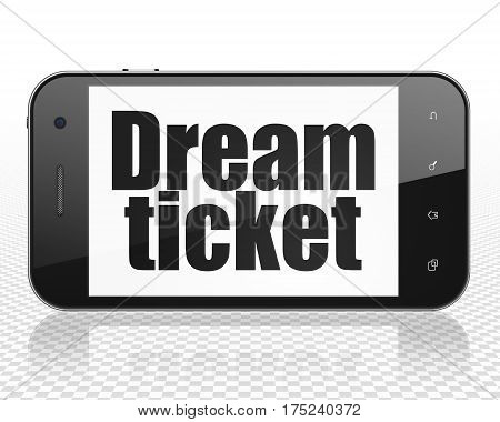 Finance concept: Smartphone with black text Dream Ticket on display, 3D rendering