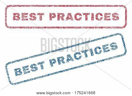 Best Practices text textile seal stamp watermarks. Blue, red fabric vectorized texture. Vector caption inside rounded rectangular shape. Rubber sign with fiber textile structure.